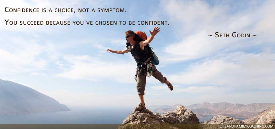 Confidence is a choice, not a symptom. You succeed because you've chosen to be confident.  ~ Seth Godin ~